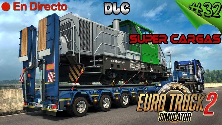 ETS2 / Euro Truck Simulator 2 DLC Heavy Cargo Pack #32 - Cargas Super Pe...