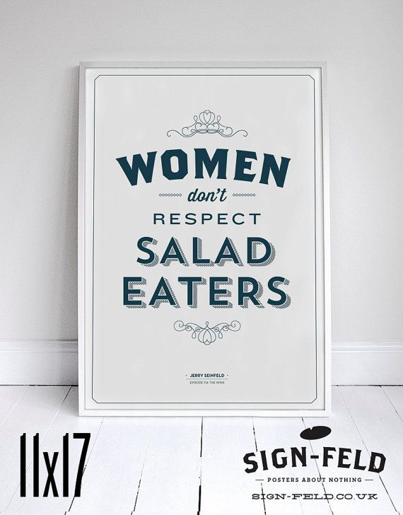Women Dont Respect Salad Eaters Poster 11x17 by Signfeld on Etsy, $20.00