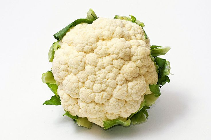 Cauliflower  Especially good when boiled and mashed.