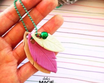 Little leaves for necklace o keychain! Use them in group of three, choose your favourite colours! Dolci Magie.