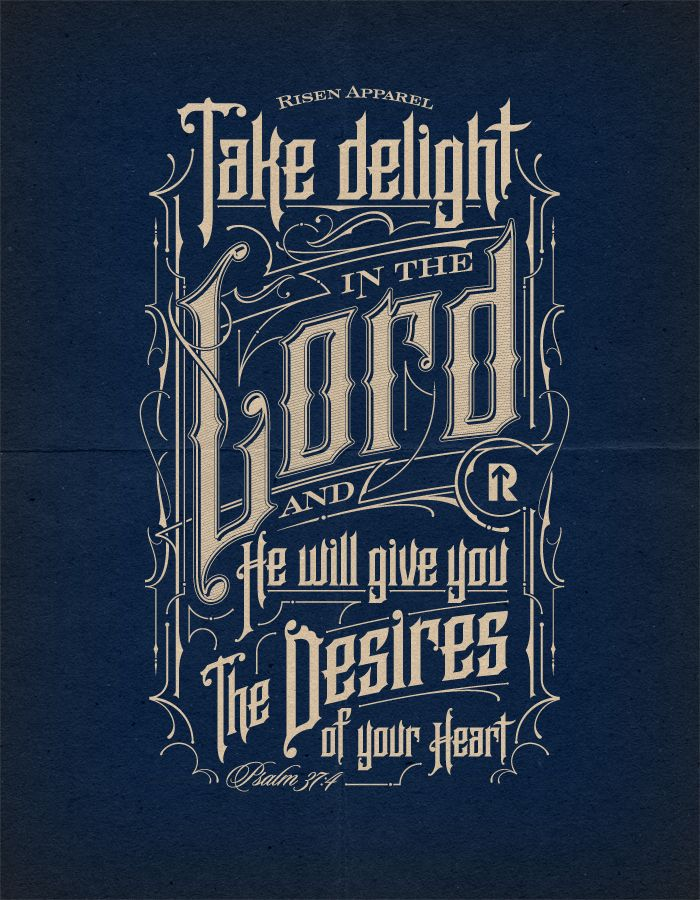 Take delight in The Lord   Psalms 37:4   Typography on Behance