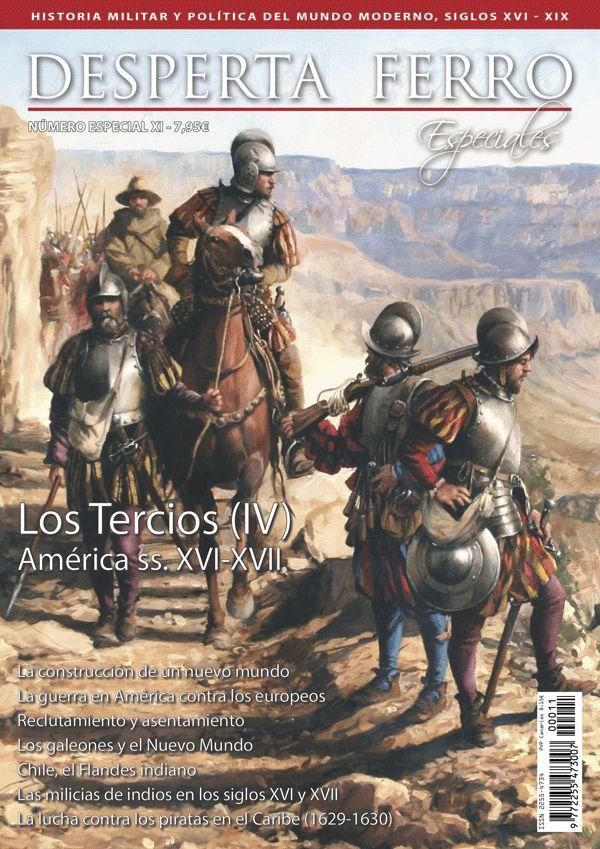 "Portada de ""Los Tercios (IV) América ss. XVI-XVII"", n.º XI de Desperta Ferro Especial. © Augusto Ferrer-Dalmau"