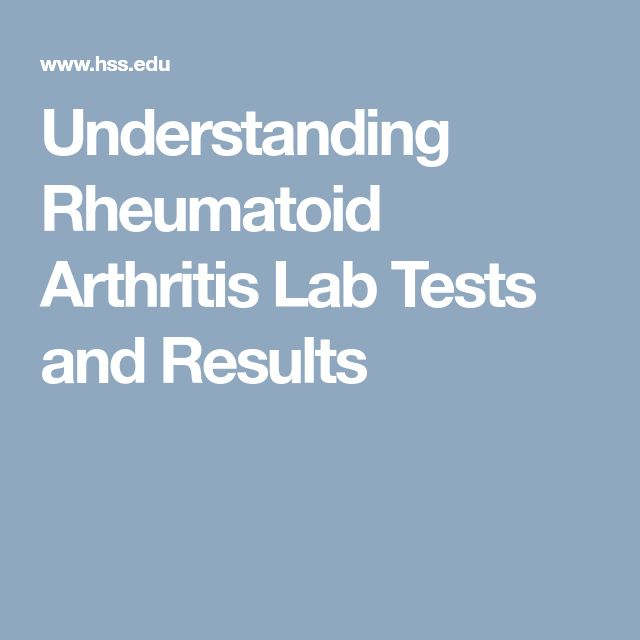 Understanding Rheumatoid Arthritis Lab Tests and Results