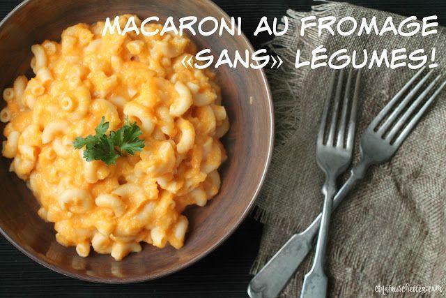 Macaroni au fromage super santé et bourré de légumes (cachés!)!