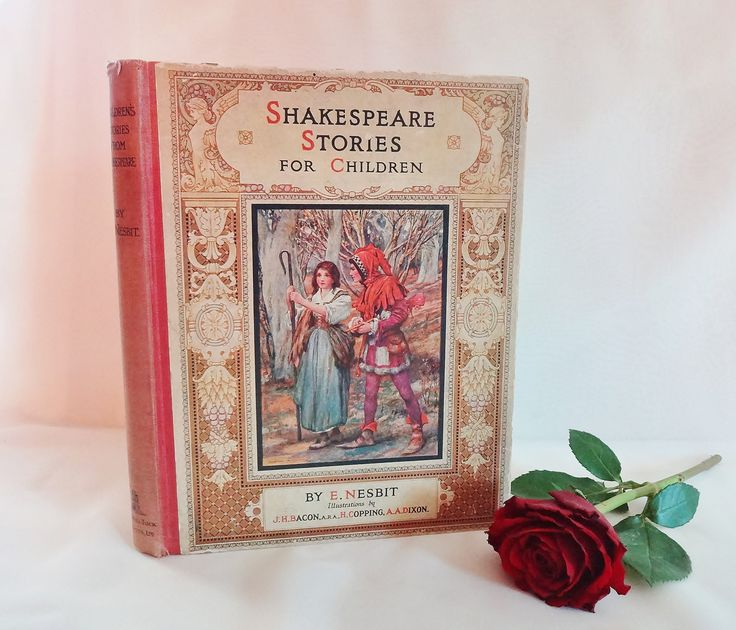 Shakespeare Stories for Children by E Nesbit / 1918 Raphael Tuck & Sons Ltd, London / Beautifully Illustrated Antique Collection