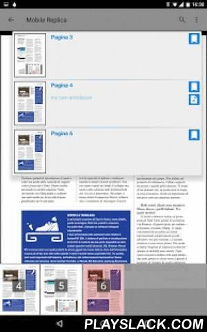 MobileReplica  Android App - playslack.com ,  MobileReplica è una delle migliori soluzioni per la distribuzione di contenuti editoriali verso dispositivi mobili.È adottata da editori di caratura internazionale ed è utilizzata da piccole aziende produttive e commerciali che pubblicano le proprie brochure ed i propri cataloghi.Ora MobileReplica è disponibile per il mercato Italiano con una nuova offerta commerciale: perfetta per distribuire grandi volumi di documenti, ideale anche per rendere…