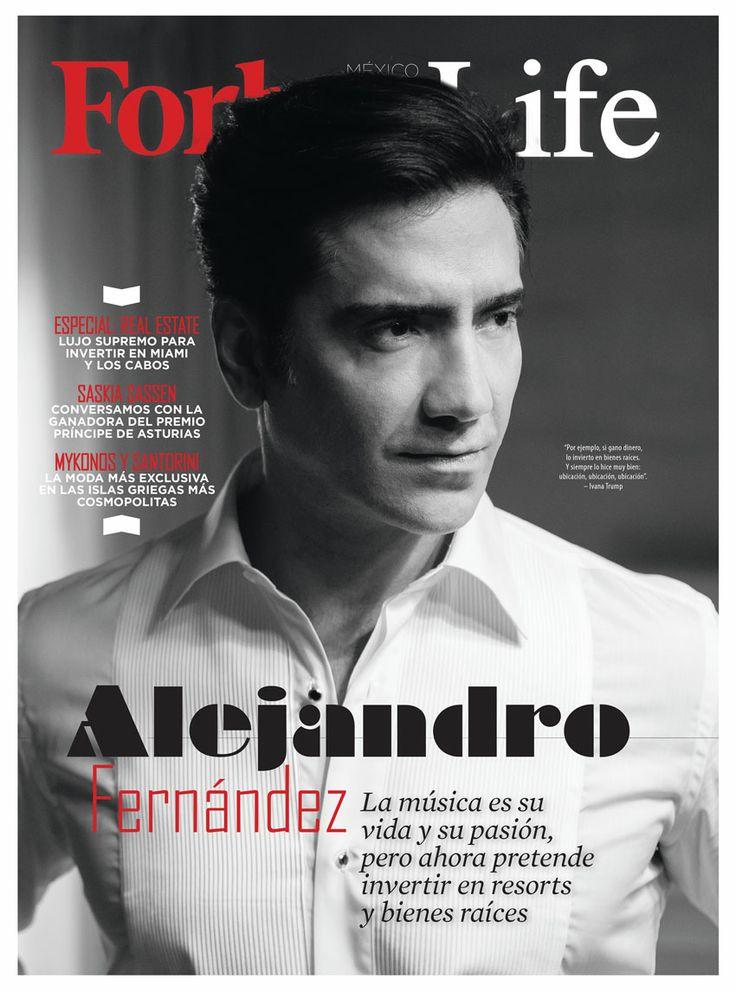 Forbes Life octubre: Alejandro Fernández, de cantante a empresario. http://www.forbes.com.mx/sites/