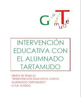 INTERVENCIÓN EDUCATIVA CON EL ALUMNADO TARTAMUDO