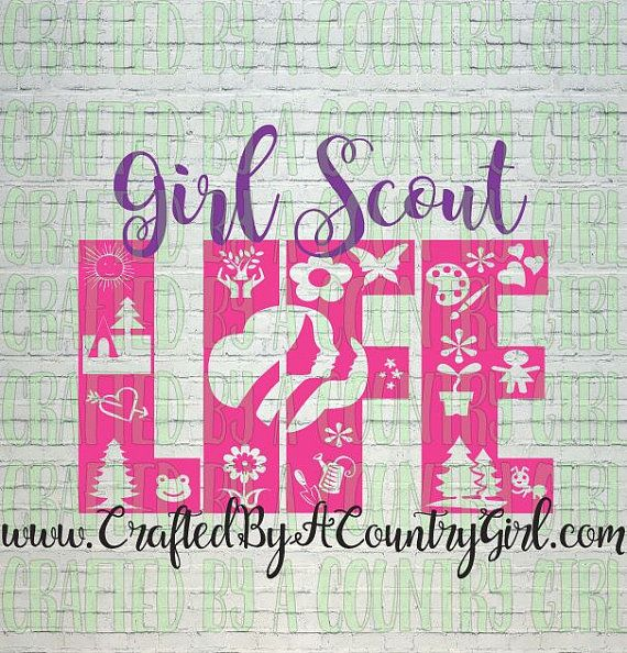 GIRL SCOUT LIFE svg cut file life design by CraftsByACountryGirl