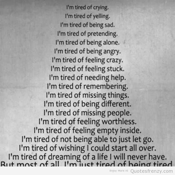 Quotations About Life Sad: 1000+ Being Tired Quotes On Pinterest