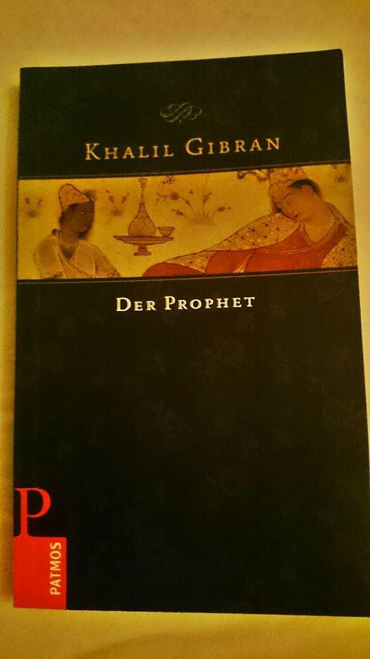 """""""Der Prophet"""" von Khalil Gibran"""