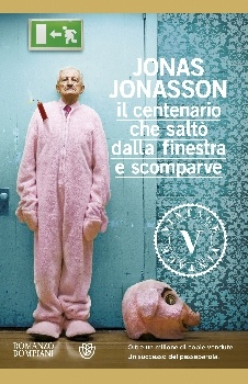 The centenarian who climbed out the window and disappeared.   El abuelo que saltó por la ventana y desapareció. JONAS JONASSON