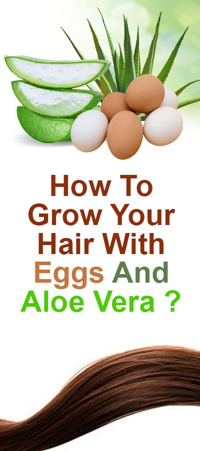 How To Grow Your Hair With Eggs And Aloe Vera ?
