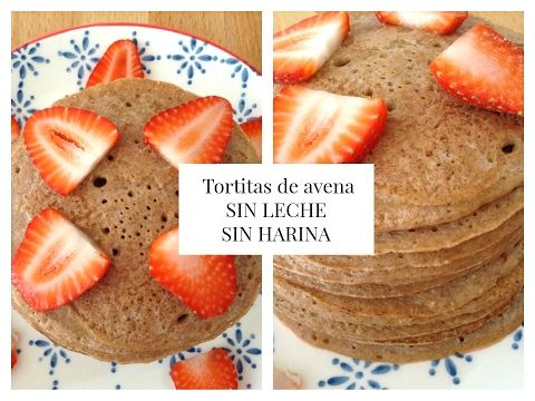 Tortitas de AVENA| SIN  LECHE |SIN  HARINA  | El desayuno de los Doming...