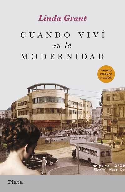 'Cuando viví en la modernidad' de Linda Grant // Plata (Ediciones Urano)