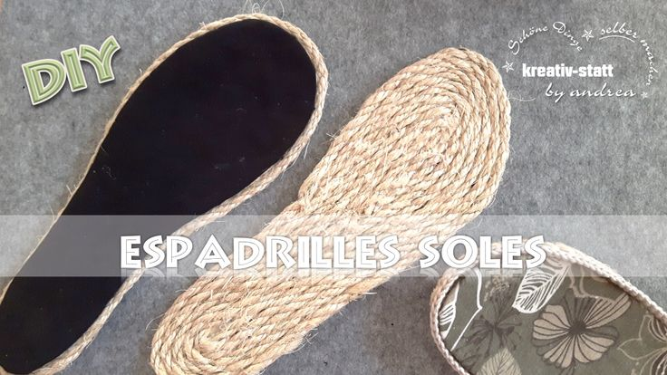 ESPADRILLES Sohlen - selber machen! Espadrilles Sohlen kann man schnell und einfach selber machen. Dazu benötigt man einen passende Sandale als Vorlage, eine