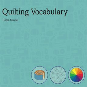 Quilt vocabulary + many other tricks to download