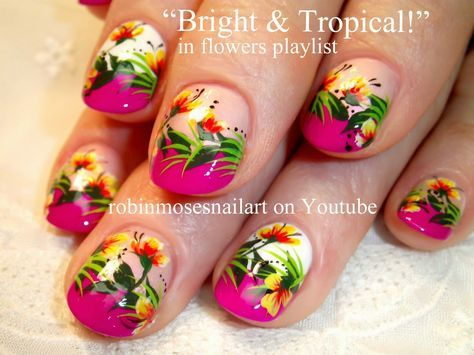 "Robin Moses Nail Art: ""tropical nails"" ""nail art"" ""tropical design"" ""tropical short nail"" ""vacation nails"" ""tropical neon"" design tutorial how to diy robin moses ""hibiscus nails"" ""iris nails"""