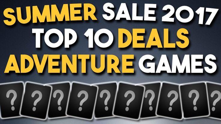 Steam Summer Sale 2017 – Top 10 Deals on Adventure Game…