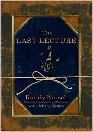 Breaking up and Moving on Quotes : The Last Lecture by Randy Pausch-best book I ever read. Look for his lecture on