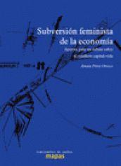 Subversión feminista de la economía, Amaia Pérez Orozco [Traficantes de Sueños · Mapas]
