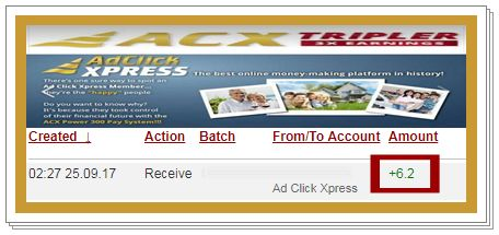 This is something that is not being missed. This is unique and unusual. My Withdrawal Proof of online income from Ad Click Xpress TRIPLER. This is not a scam and I love making money online with Ad Click Xpress. Make money having fun! Make Money Advertising YOUR OWN WEBSITE! Online income is possible with ACX, who is definitely paying - no scam here. Thank You ACX!