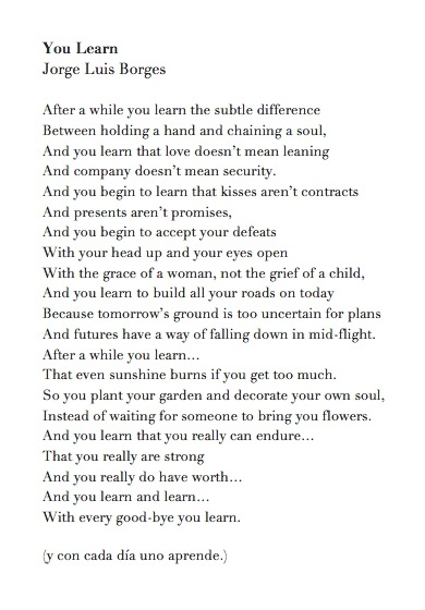 Poem: After A While You Learn. Love this