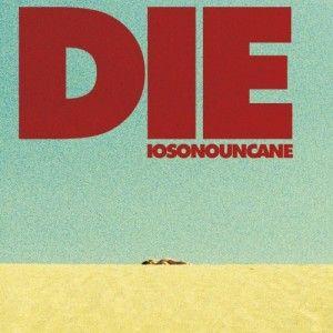 Streaming: Iosonouncane - Album - DIE (Sperimentale)