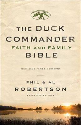 NKJV Duck Commander Faith & Family Bible, Hardcover