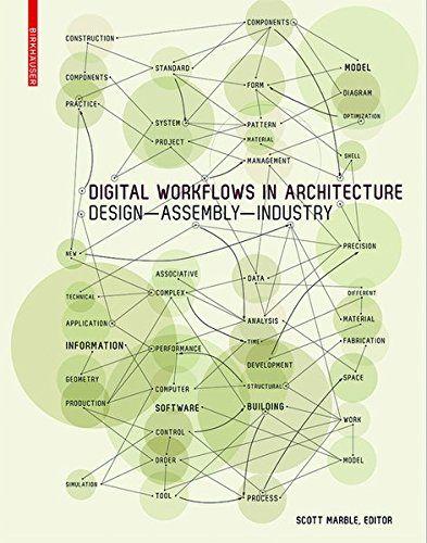 Digital Workflows in Architecture by Scott Marble…