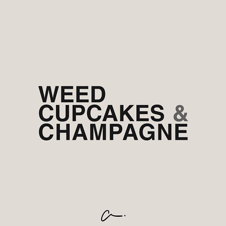 Les cartons - weed - cupcakes - champagne