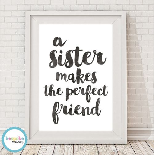 A Sister Makes The Perfect  Friend Watercolour Print by Bespoke Moments. Worldwide Shipping Available.