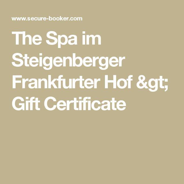 The Spa im Steigenberger Frankfurter Hof > Gift Certificate