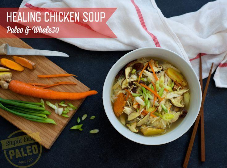 Healing Chicken Soup—Paleo & Whole30 |stupideasypaleo.com