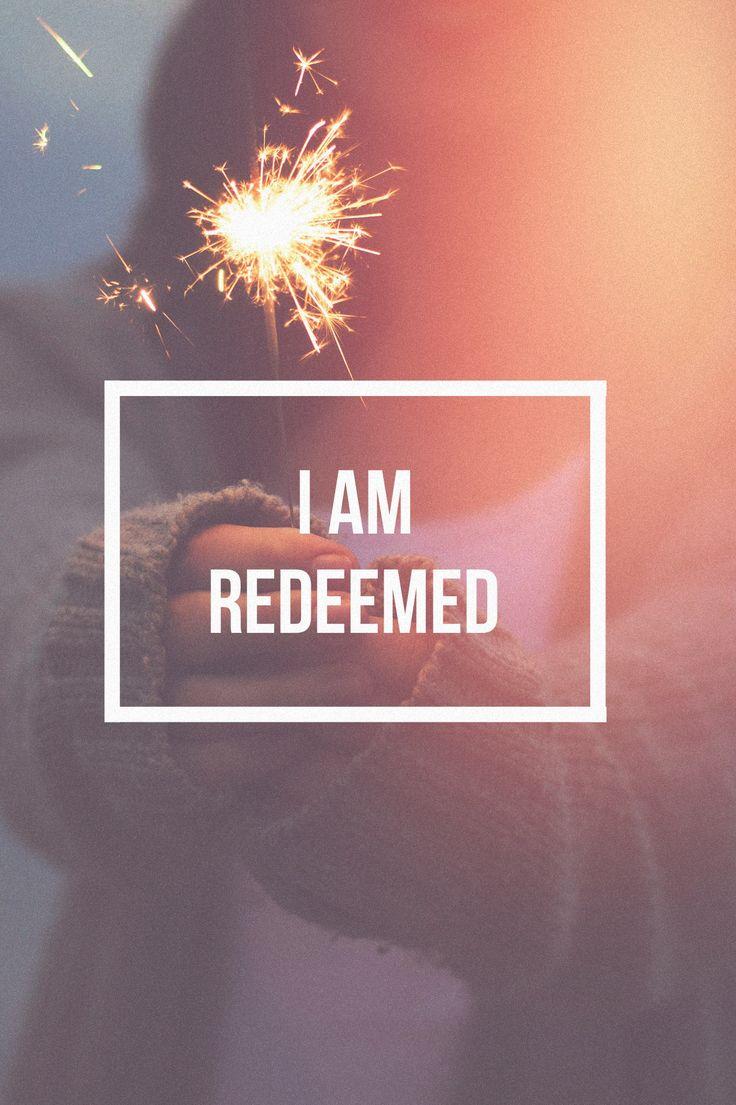 You set me free....Thank God, redeemed.