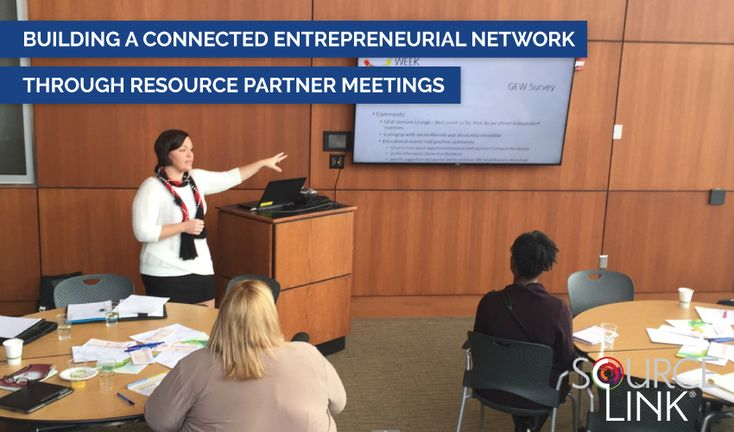 Building a Connected Entrepreneurial Network through Resource Partner Meetings