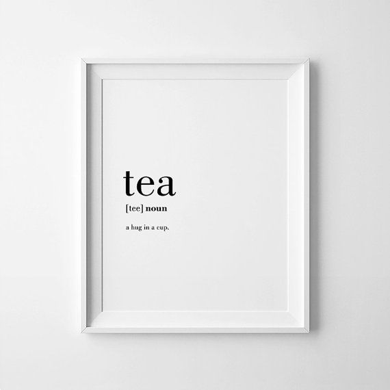 Tea Poster Tea Printable Tea Gifts Tea Lover Gift by printabold
