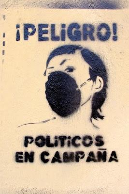Peligro, políticos en campaña