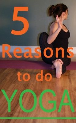 5 Reasons You Should Try Yoga