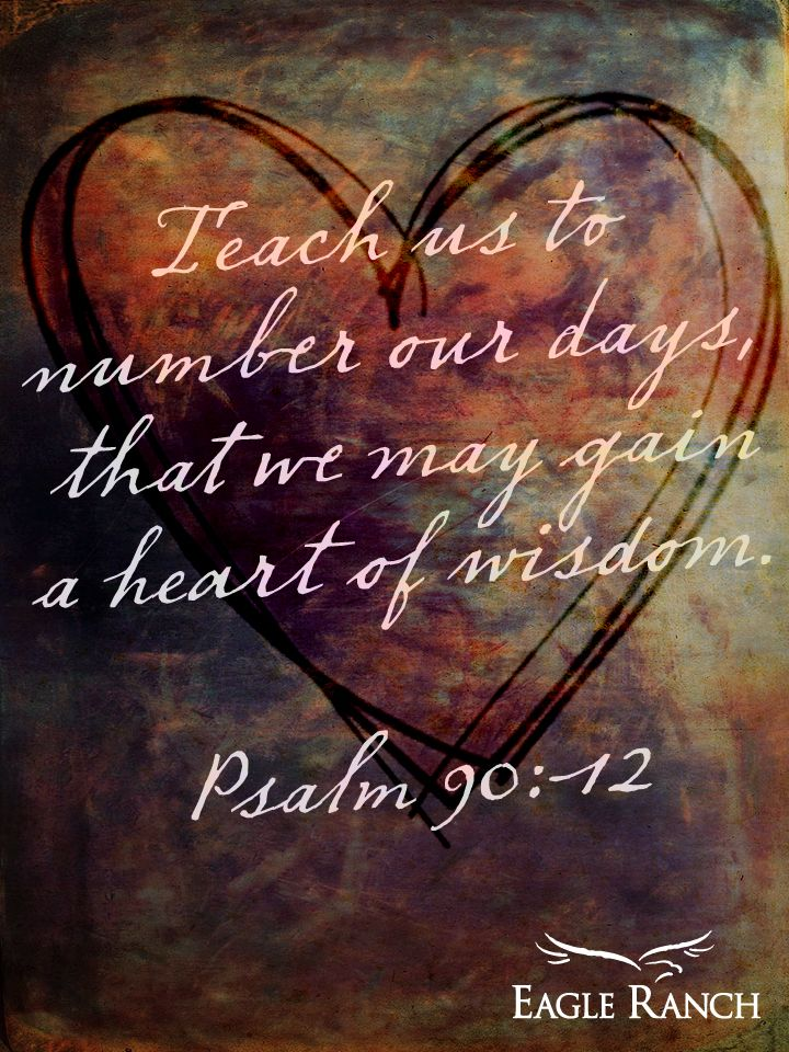 Psalm 90:12 Follow us at http://gplus.to/iBibleverses