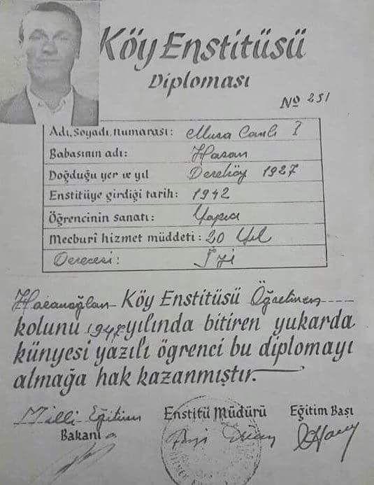 Köy Enstitüsü Öğretmen Okulu Diploması (1947) Mecburi Hizmet Muddeti: 20 Yıl…