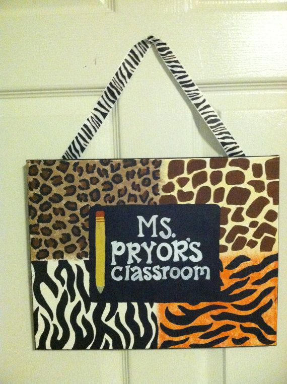 Classroom sign! order yours today! Custom Creations by ThirtySevenHundred on Etsy  Animal print classroom decor name sign teacher