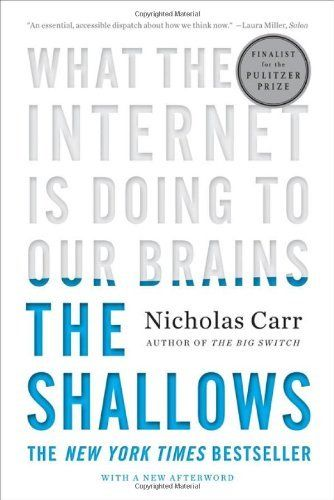 The Shallows: What the Internet Is Doing to Our Brains by Nicholas Carr, http://www.amazon.com/dp/0393339750/ref=cm_sw_r_pi_dp_9XILpb0MEPPHN