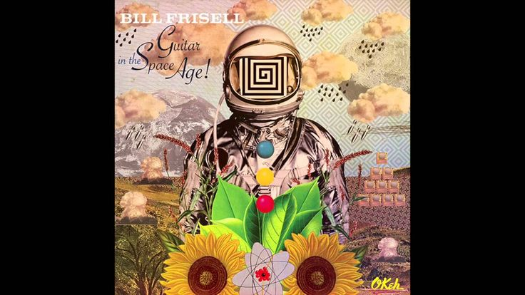 guitar in the space age bill frisell - Buscar con Google