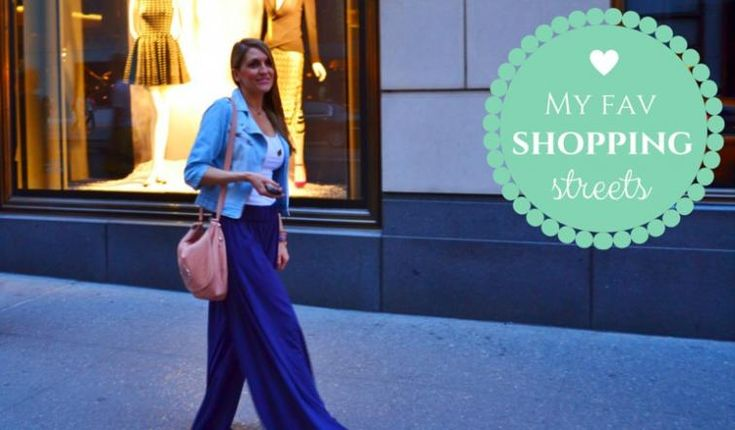 Fashion: 9+1 αγαπημένα Shopping Streets από όλο τον κόσμο!