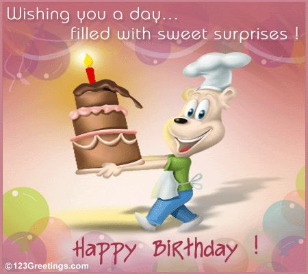 Wishing you a birthday fulled with sweet surprises