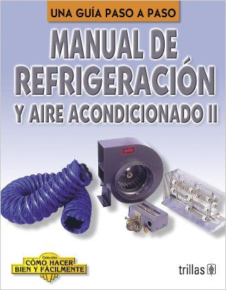 Manual De Refrigeracion Y Aire Acondicionado: Una Guia a Paso A Paso / A Step-by-Step Guide (Coleccion Como Hacer Bien Y Facilmente/How to Do It Right and Easy Colection) (Spanish Edition) pdf [ Free Download] « And Jeremy warned the jurors not to be fooled by