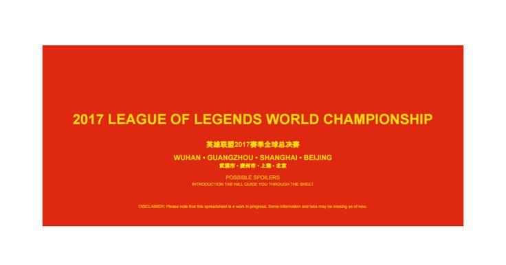 An extensive spreadsheet for the 2017 World Championship https://docs.google.com/spreadsheets/d/1FGt0JIAEME5BgVhy9OrSX-zhjm9yR4JBmCk2WLCbZN4/edit#gid=661179601 #games #LeagueOfLegends #esports #lol #riot #Worlds #gaming