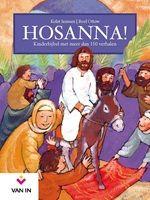 Hosanna! Kinderbijbel met meer dan 150 verhalen (Van In)