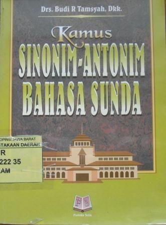 12.Kamus+Sinonim,+Antonim,+Bahasa+Sunda,+Oleh+Drs.+Budi+Rahayu+Tamsyah+Spk.JPG (331×448)